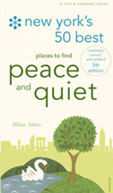 New York's 50 Best Places To Find Peace And Quiet 6th Edition/2011